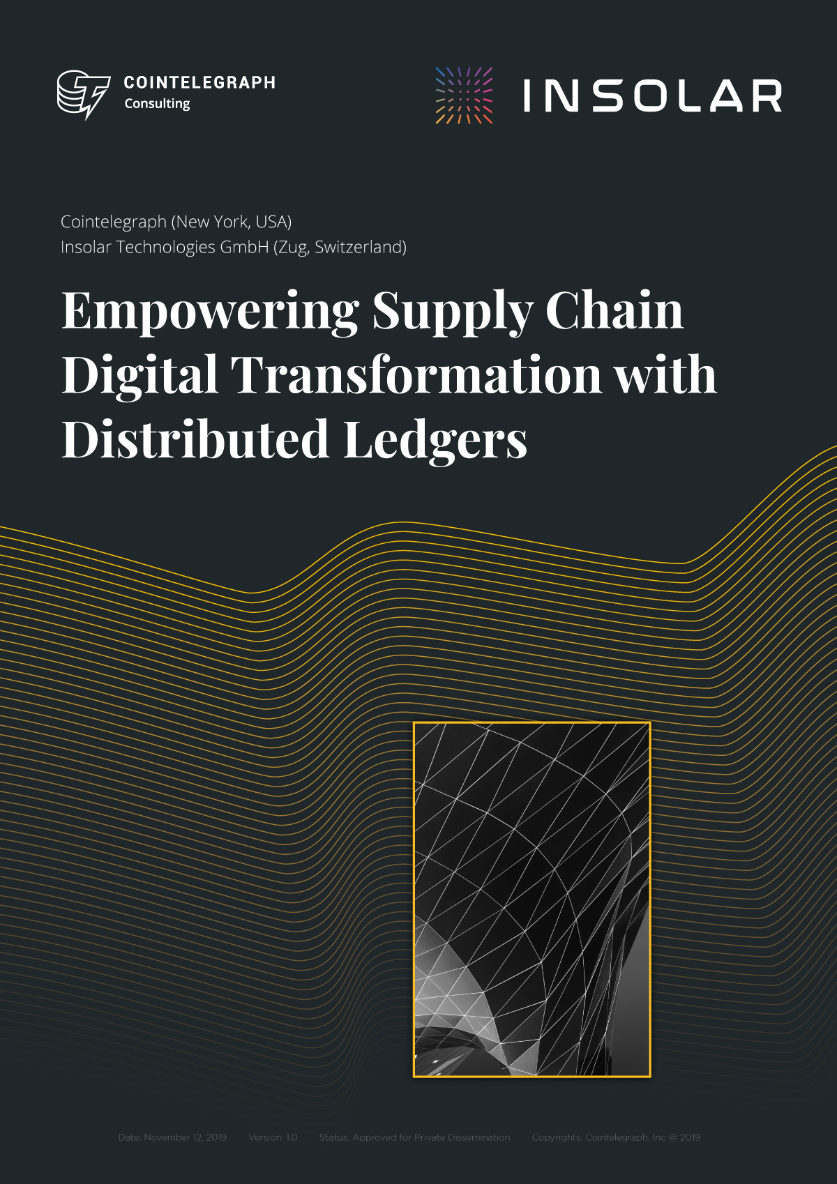 Empowering Supply Chain Digital Transformation With Distributed Ledgers
