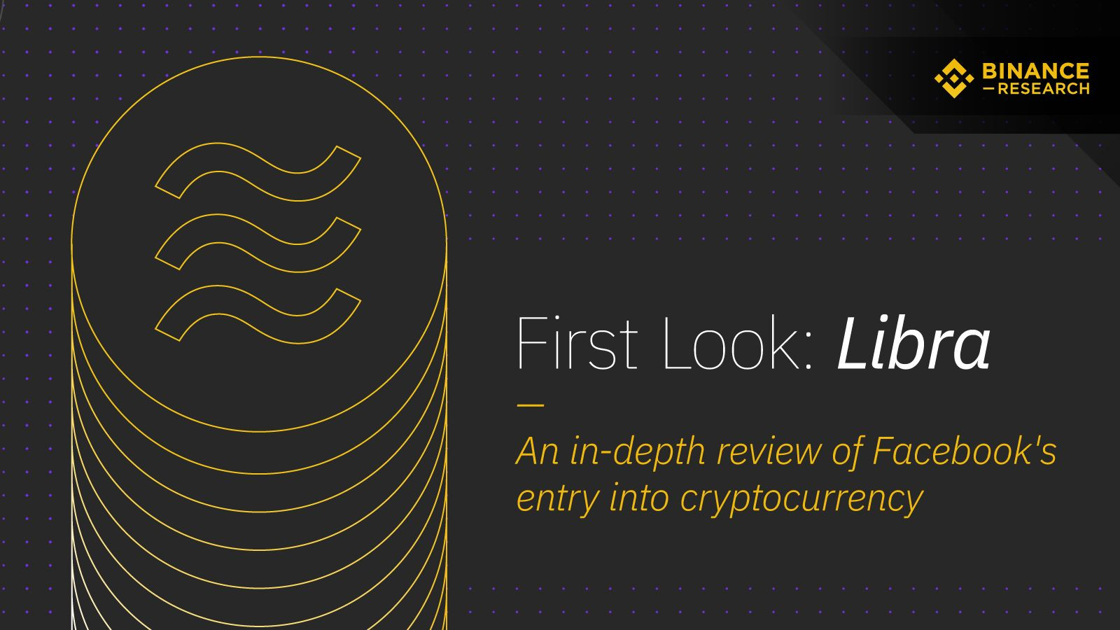 """First Look: Libra"", resoconto di Binance Research"